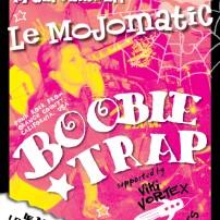 BoobieTrapMojomatic5.5